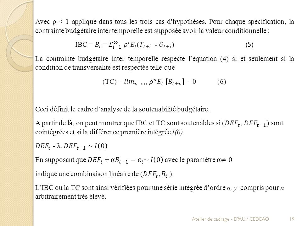 Avec ρ < 1 appliqué dans tous les trois cas d'hypothèses