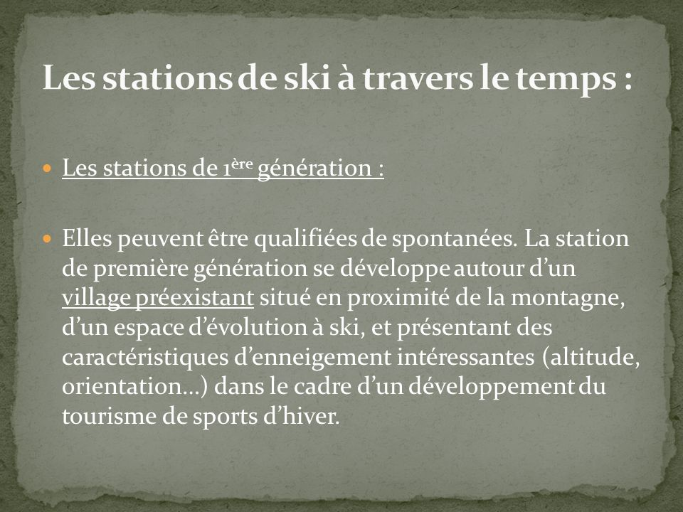 Les stations de ski à travers le temps :