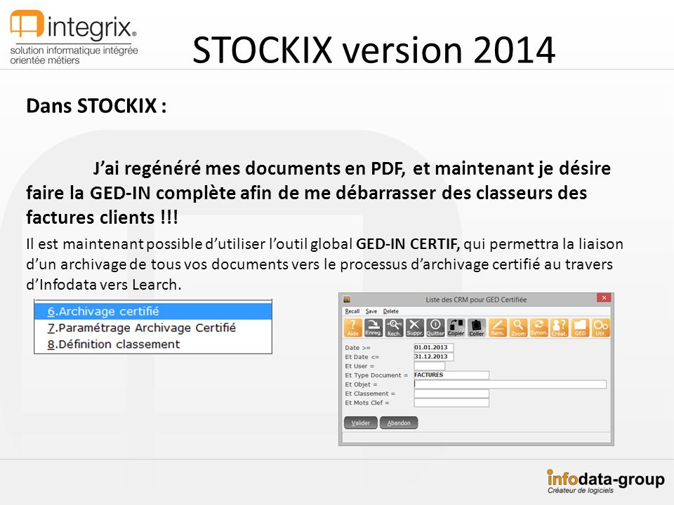 STOCKIX version 2014 Dans STOCKIX :