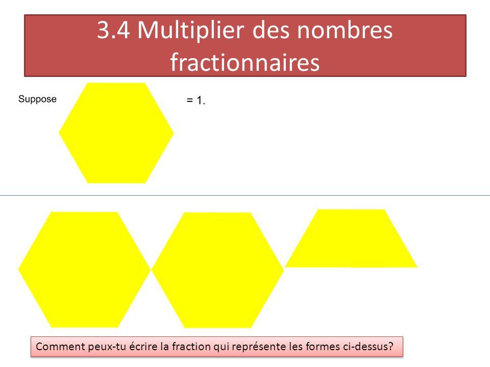 3.4 Multiplier des nombres fractionnaires
