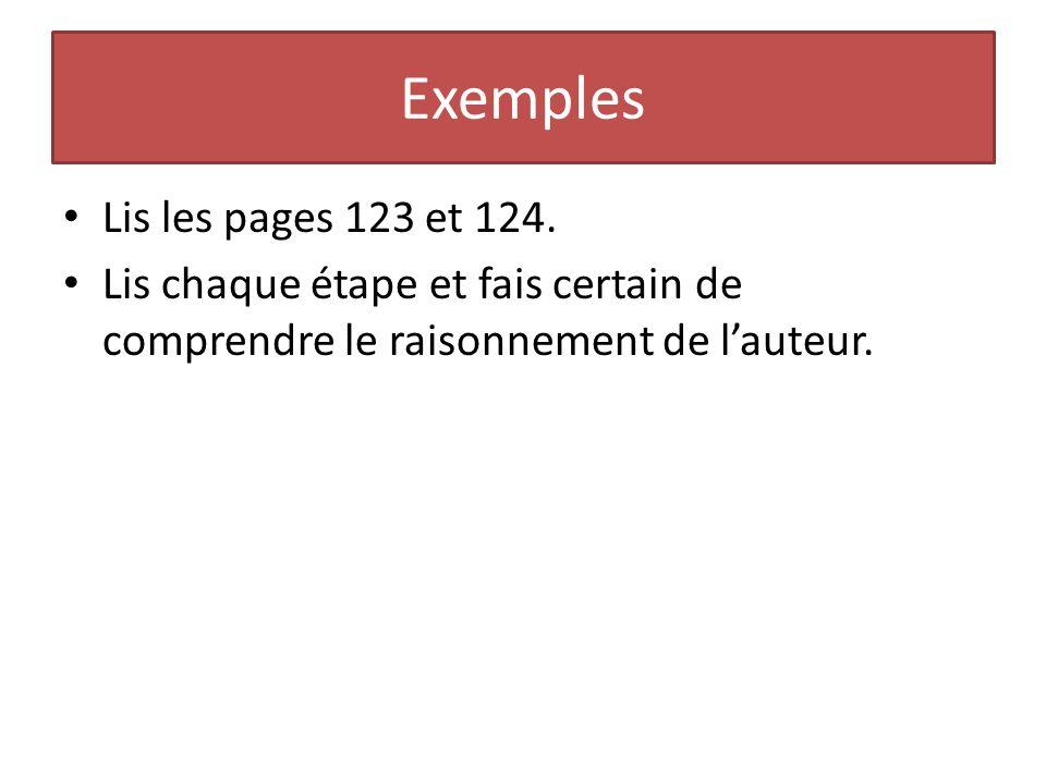 Exemples Lis les pages 123 et 124.