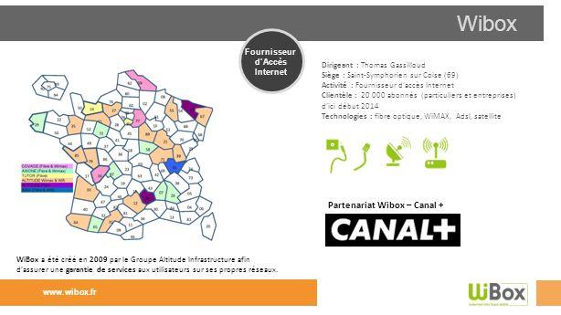 Wibox Partenariat Wibox – Canal + Fournisseur d'Accès Internet
