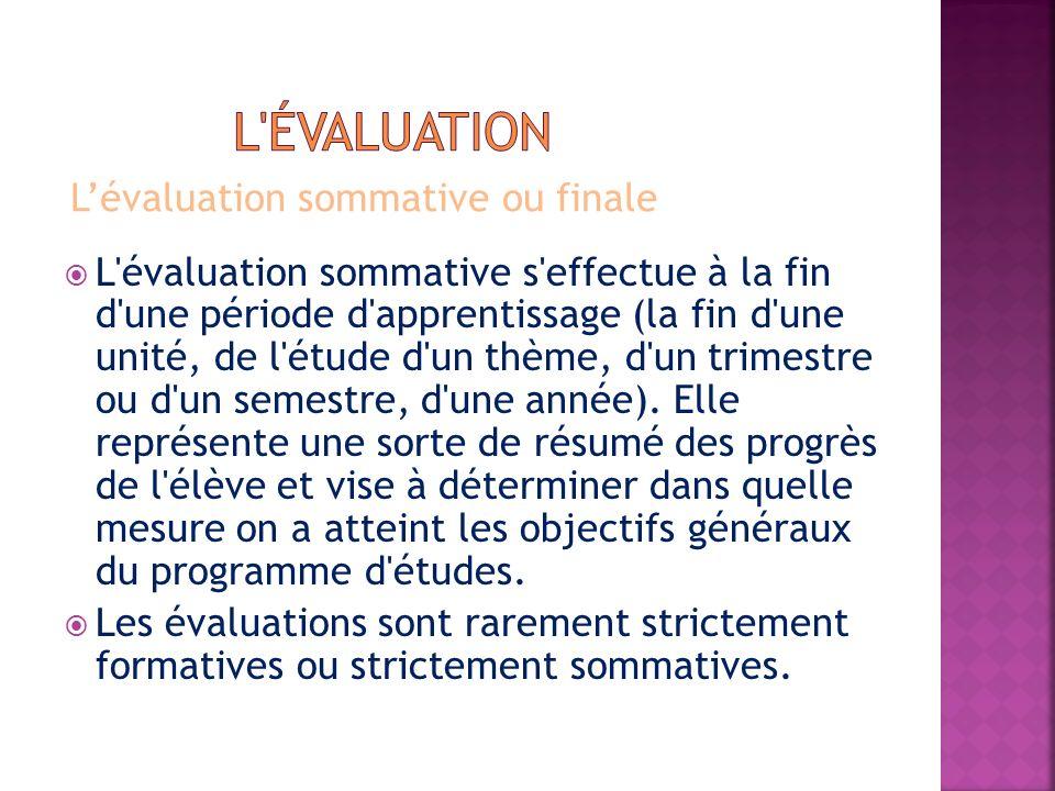 l évaluation L'évaluation sommative ou finale