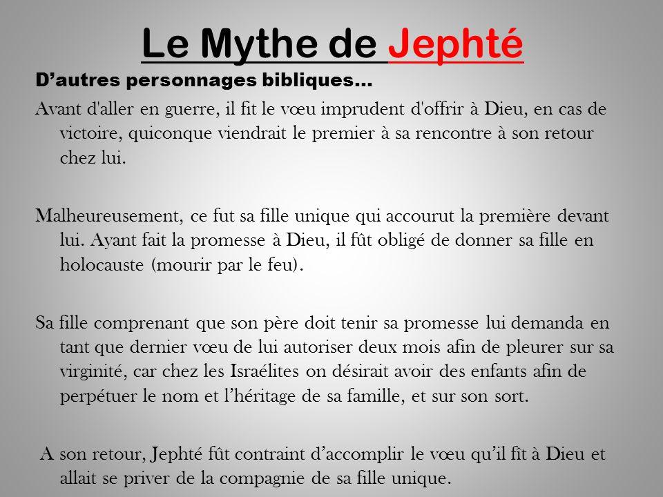 Le Mythe de Jephté D'autres personnages bibliques…