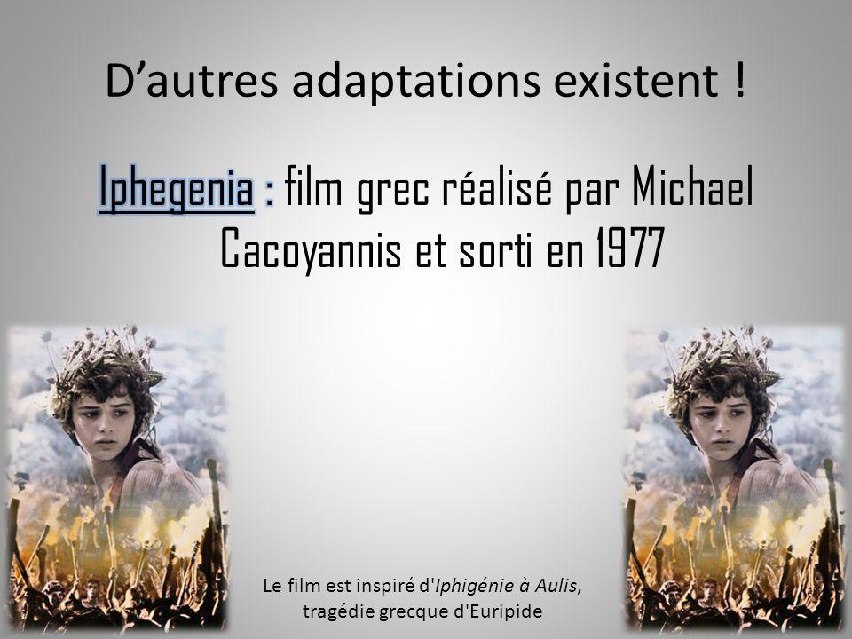 D'autres adaptations existent !