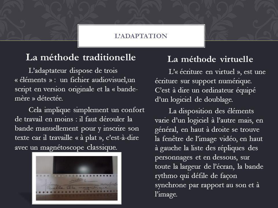 La méthode traditionelle