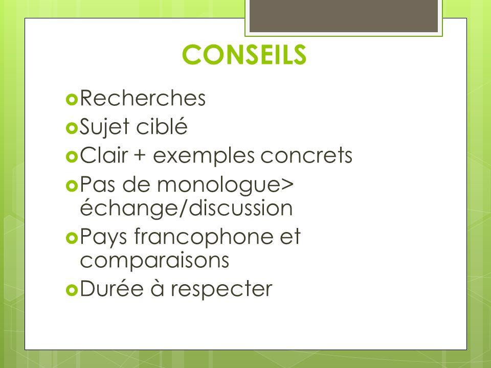 CONSEILS Recherches Sujet ciblé Clair + exemples concrets