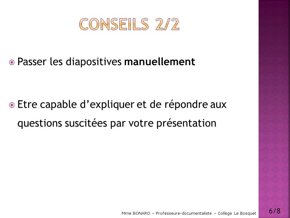 Conseils 2/2 Passer les diapositives manuellement