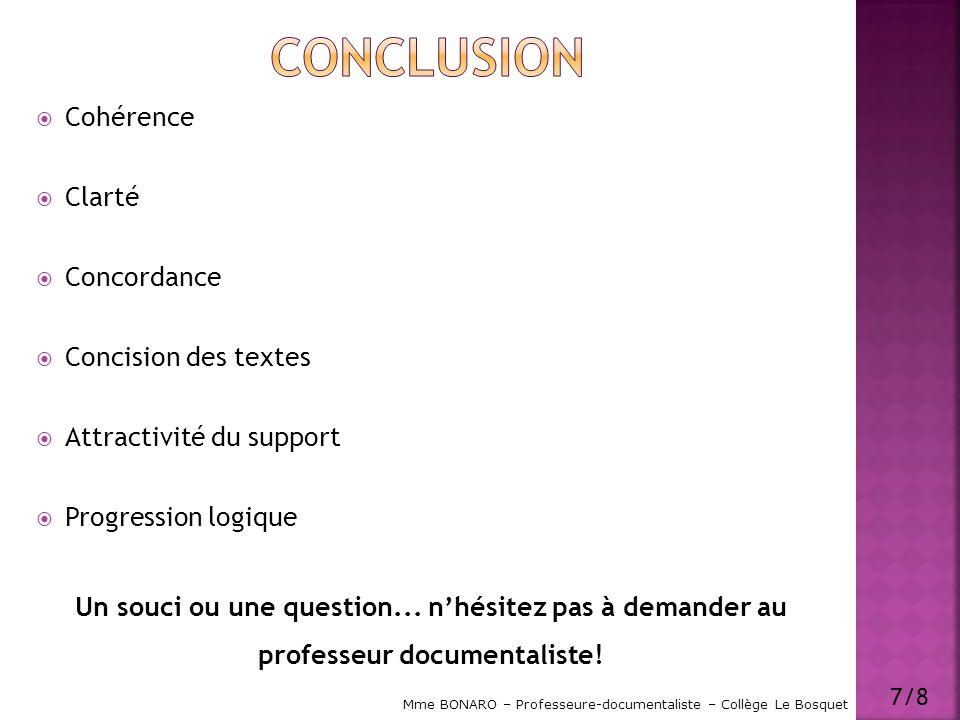 Conclusion Cohérence Clarté Concordance Concision des textes