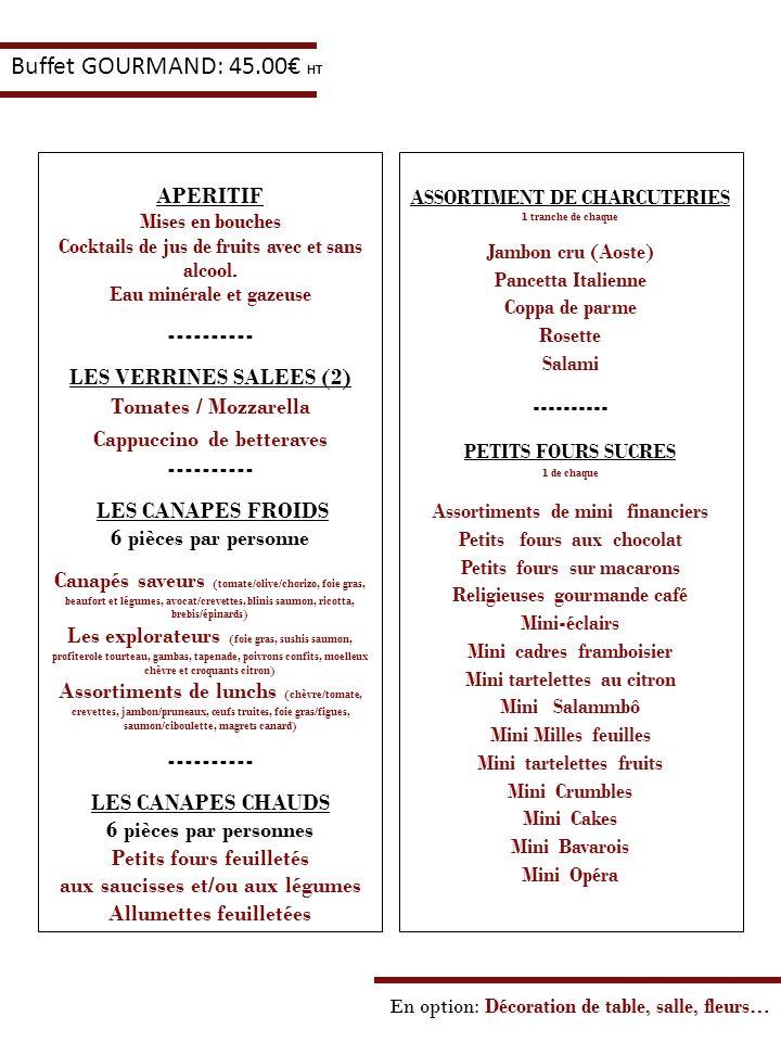Buffet GOURMAND: 45.00€ HT APERITIF ---------- LES VERRINES SALEES (2)