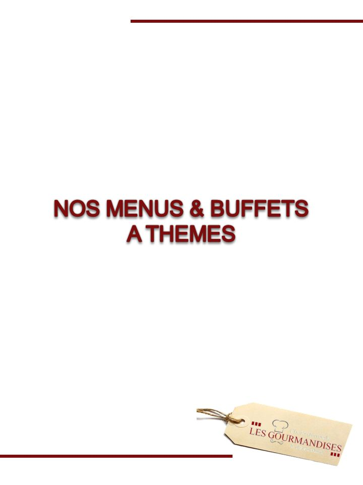 NOS MENUS & BUFFETS A THEMES