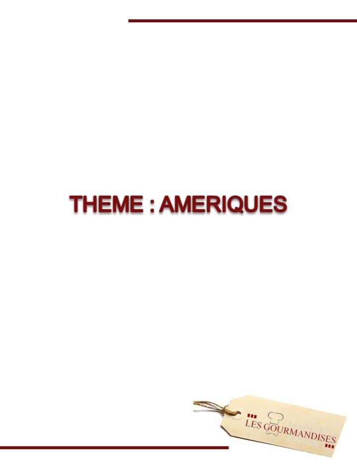 THEME : AMERIQUES