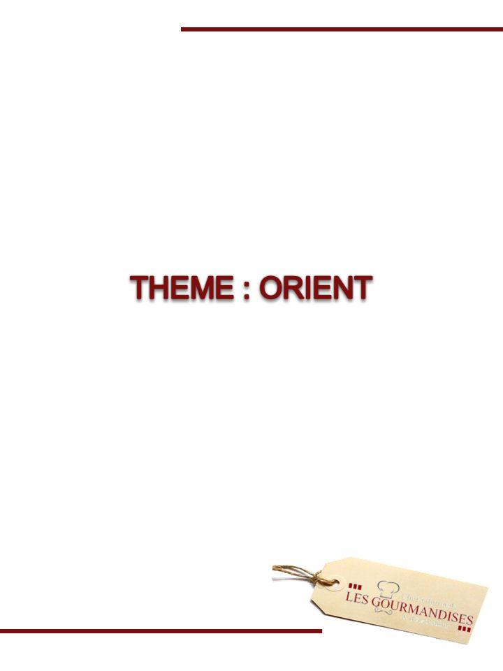 THEME : ORIENT