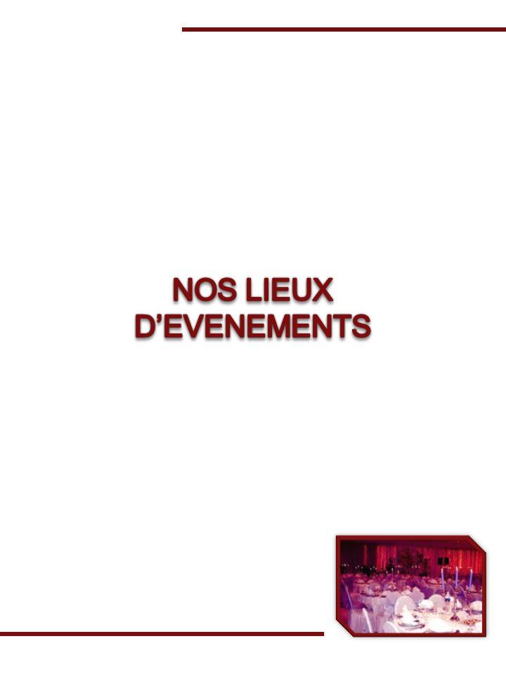 NOS LIEUX D'EVENEMENTS