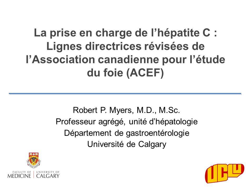 La prise en charge de l'hépatite C : Lignes directrices révisées de l'Association canadienne pour l'étude du foie (ACEF)
