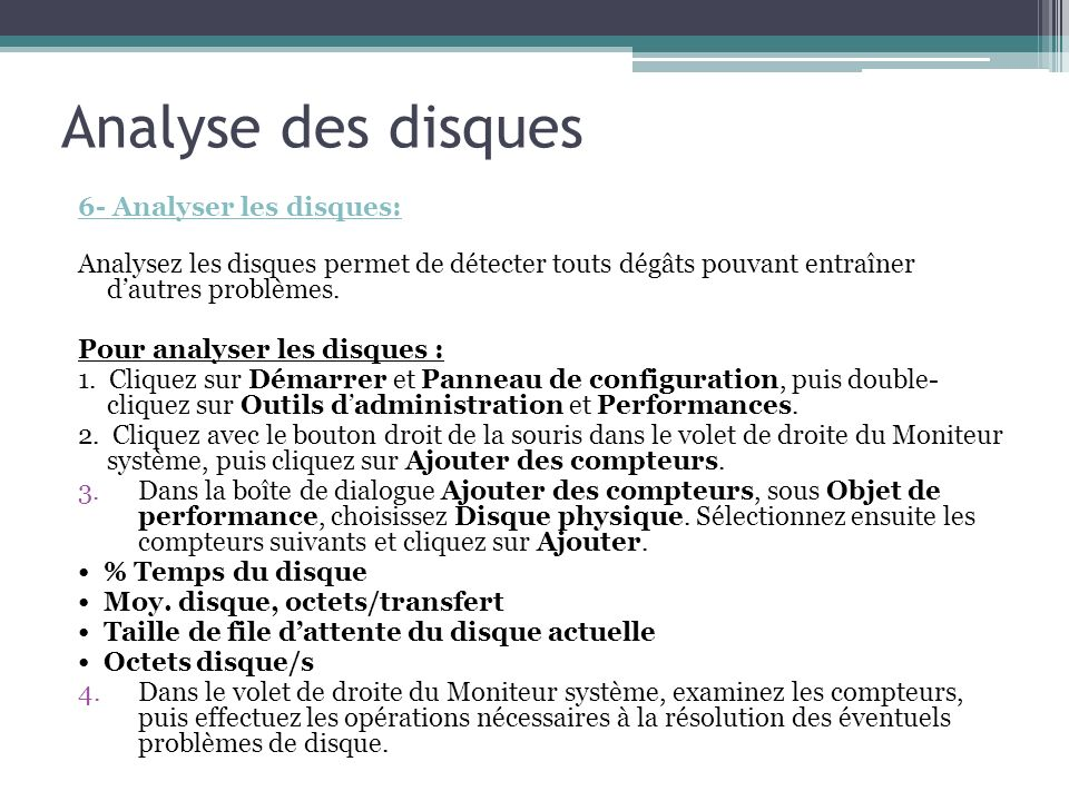 Analyse des disques 6- Analyser les disques: