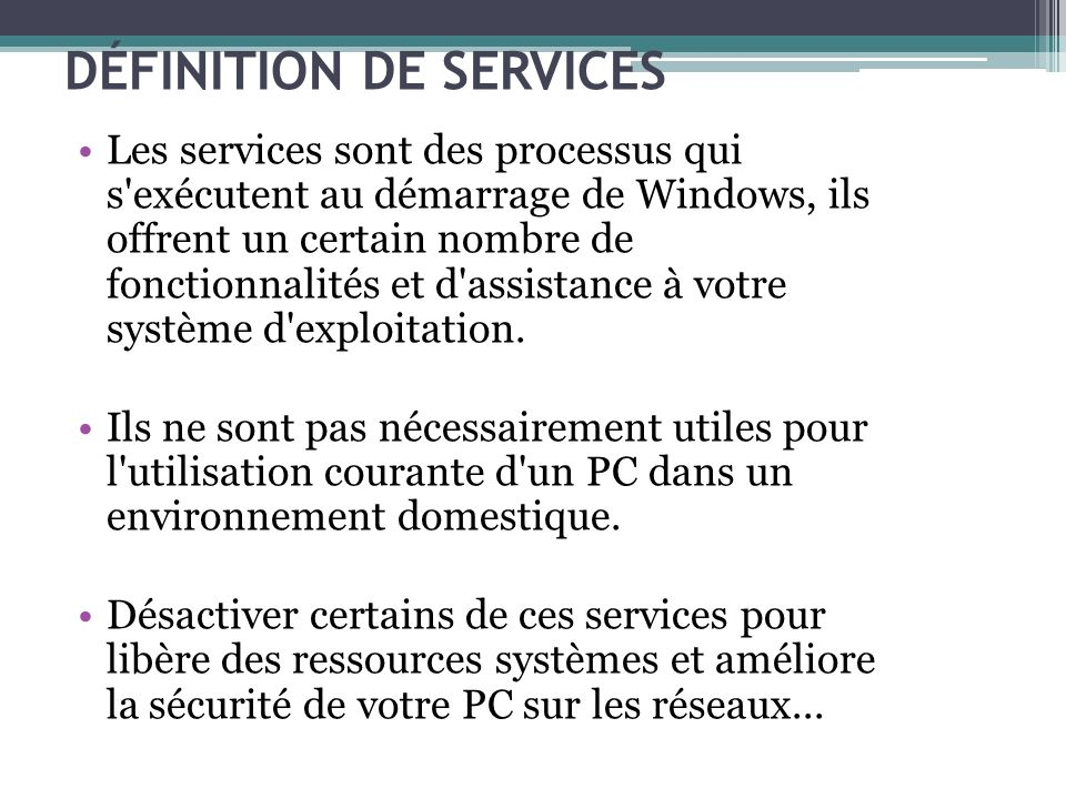 DÉFINITION DE SERVICES