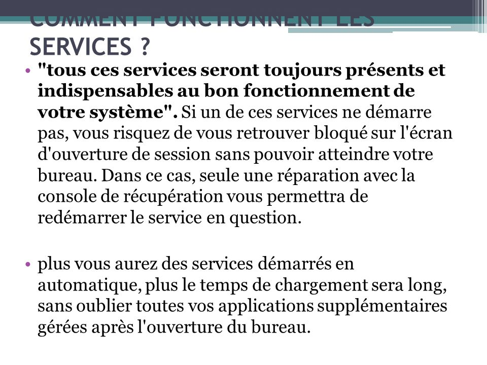 COMMENT FONCTIONNENT LES SERVICES