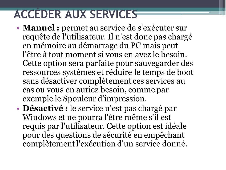 ACCÉDER AUX SERVICES