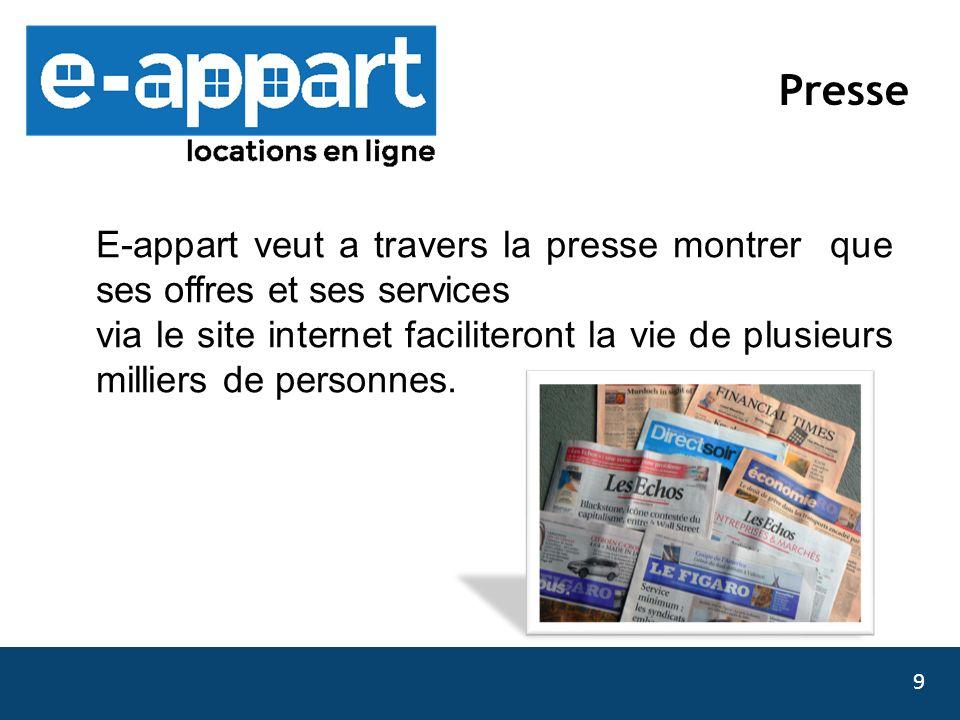 Presse E-appart veut a travers la presse montrer que ses offres et ses services.