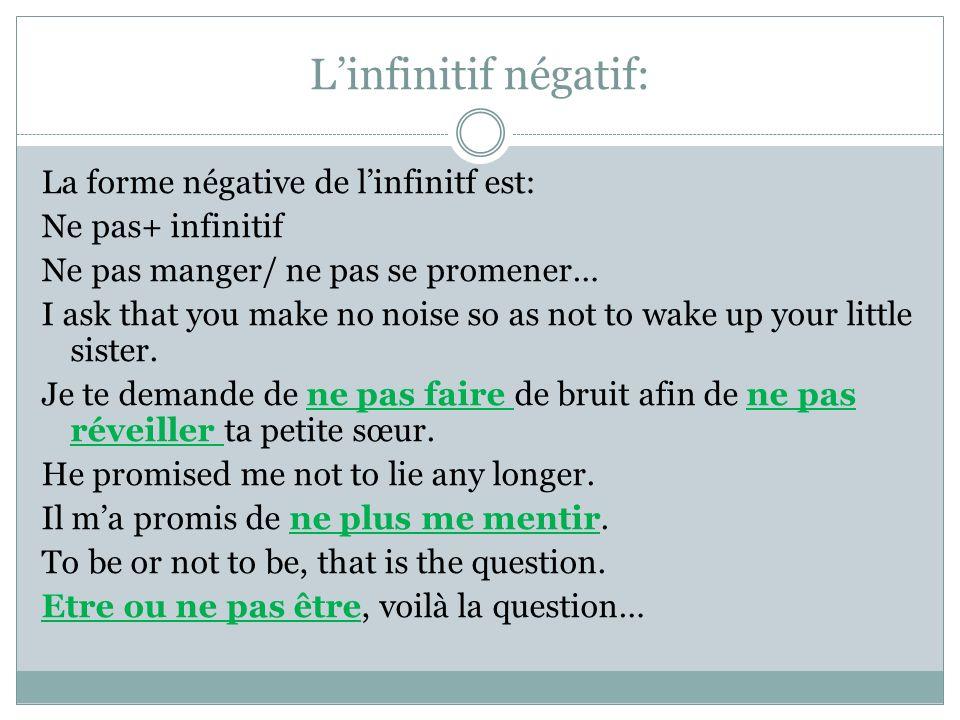 L'infinitif négatif: