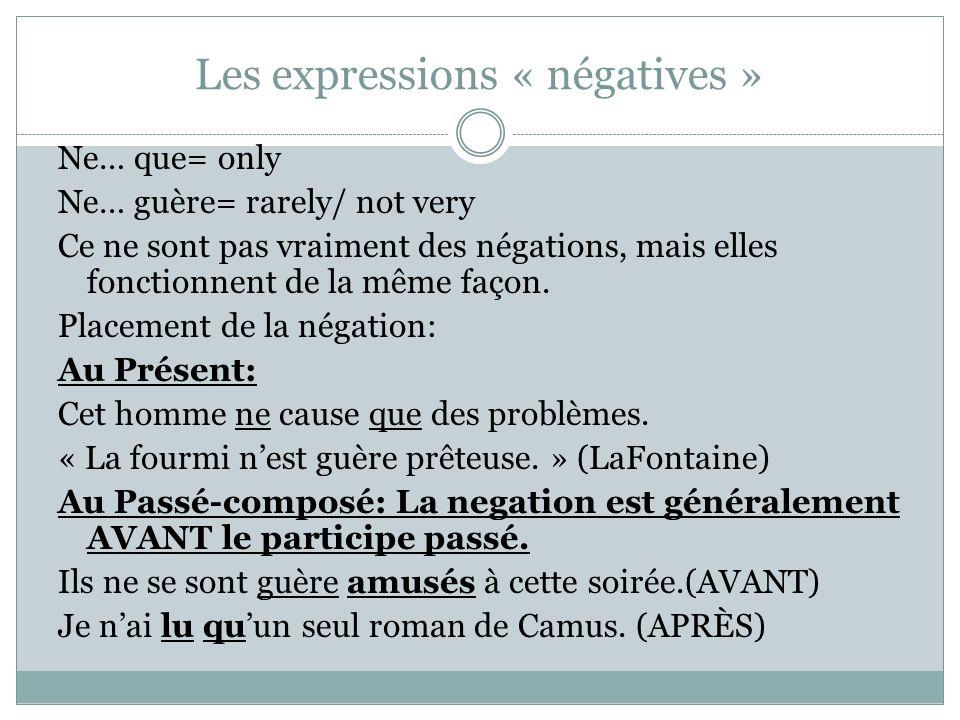 Les expressions « négatives »