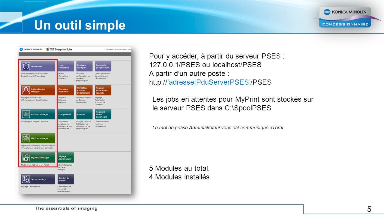 Un outil simple Pour y accéder, à partir du serveur PSES :