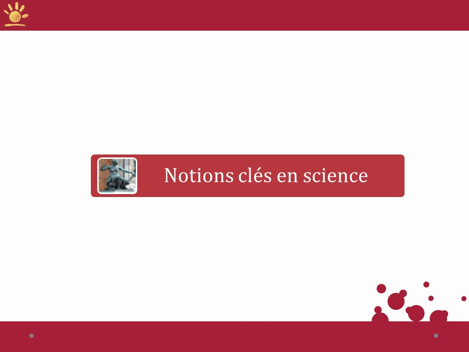 Notions clés en science