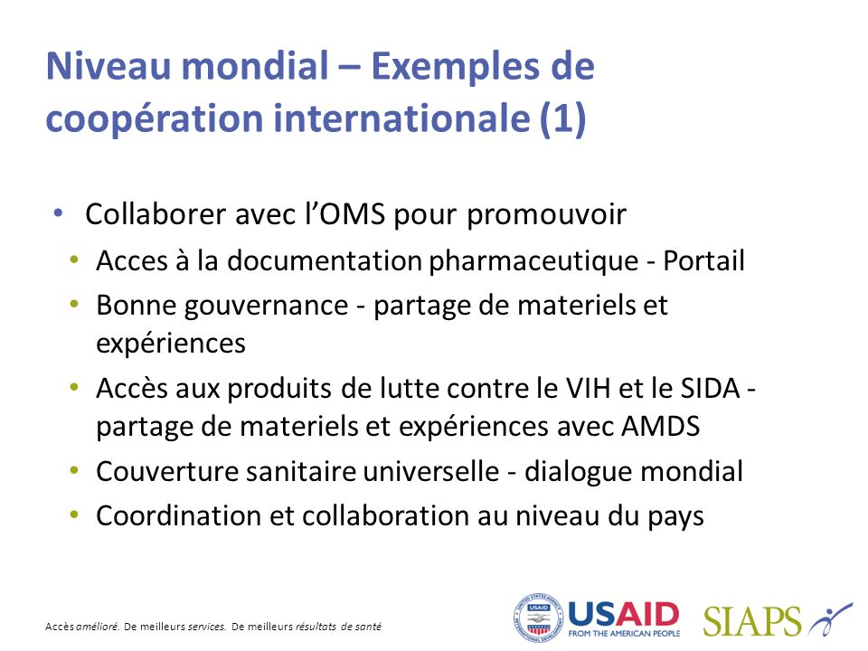 Niveau mondial – Exemples de coopération internationale (1)
