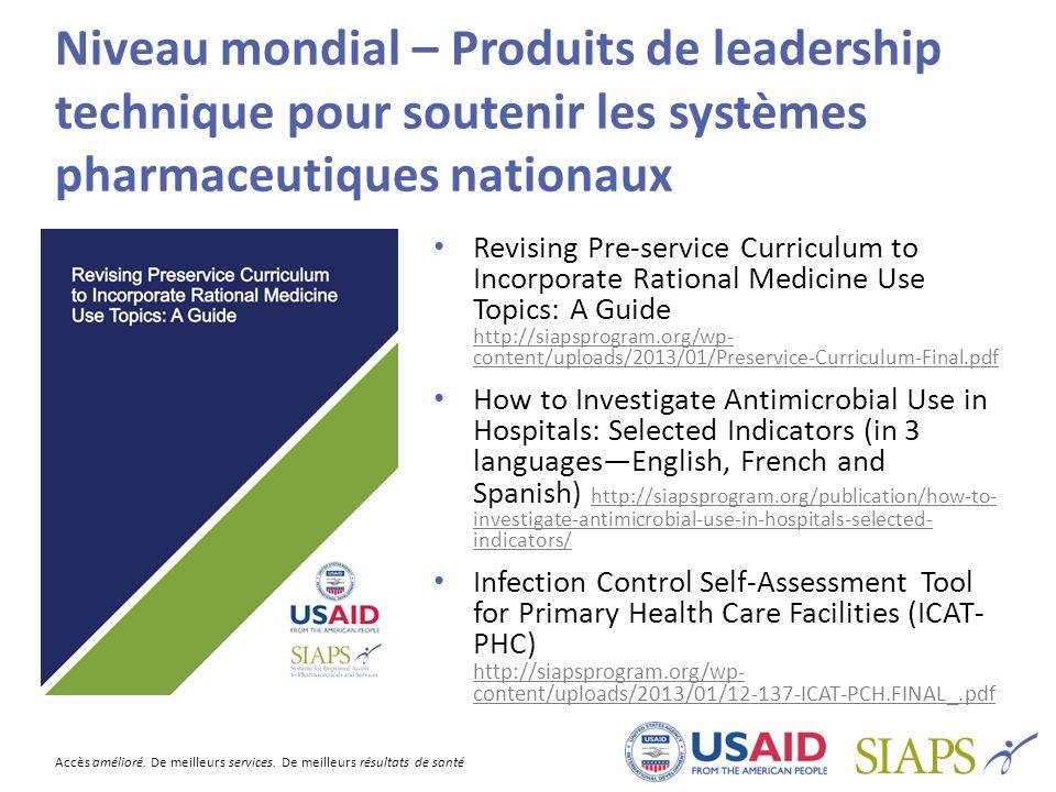 Niveau mondial – Produits de leadership technique pour soutenir les systèmes pharmaceutiques nationaux