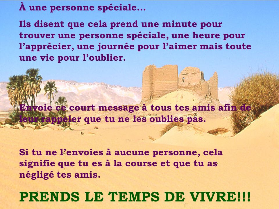 PRENDS LE TEMPS DE VIVRE!!!
