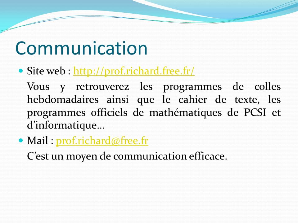 Communication Site web : http://prof.richard.free.fr/