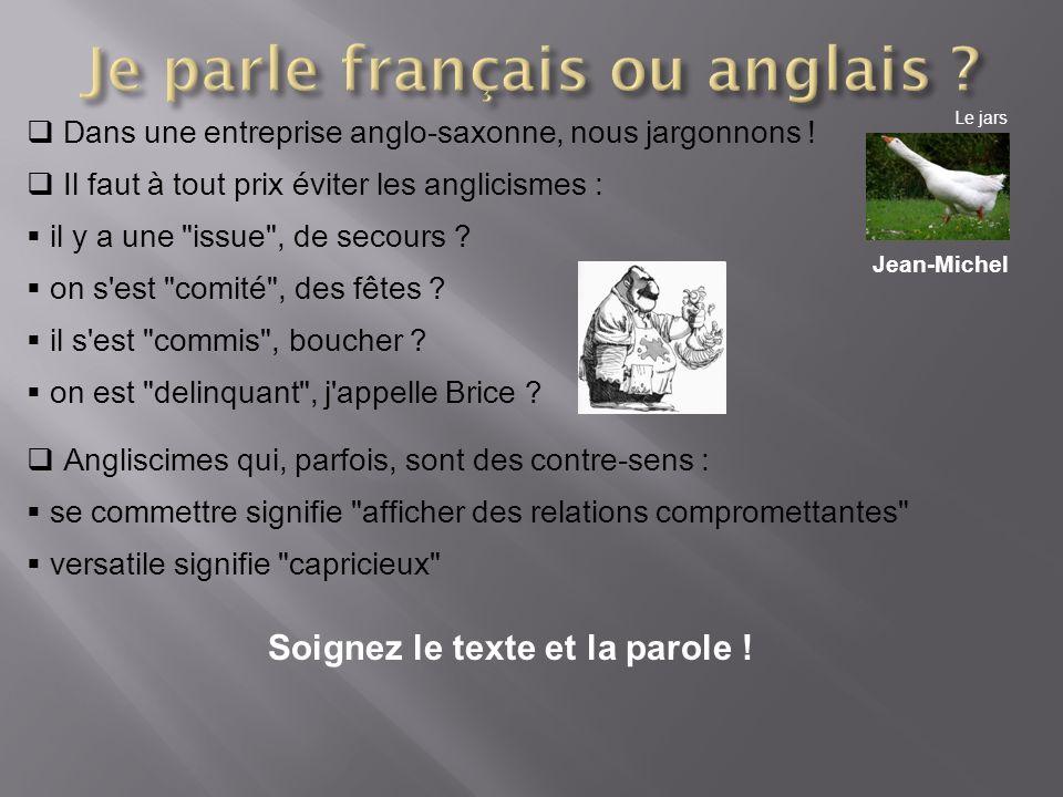 Je parle français ou anglais