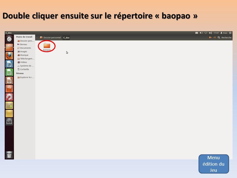 Double cliquer ensuite sur le répertoire « baopao »