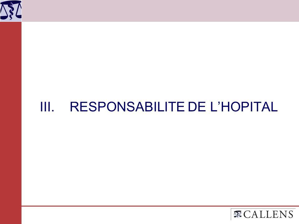 III. RESPONSABILITE DE L'HOPITAL
