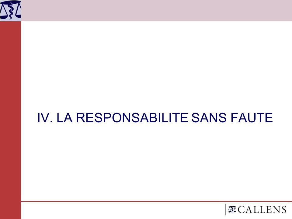IV. LA RESPONSABILITE SANS FAUTE