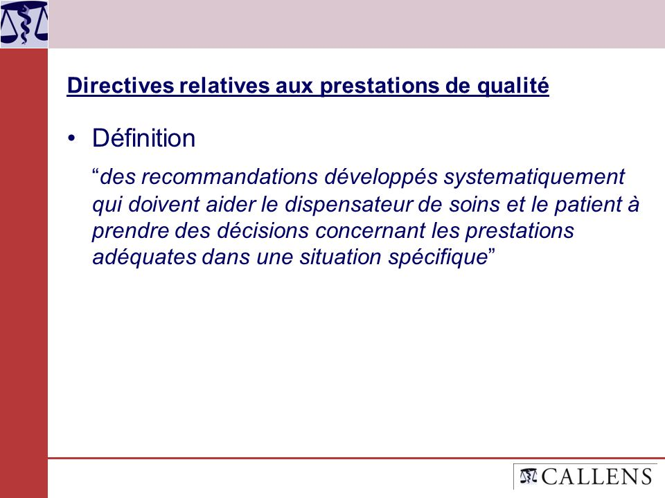 Directives relatives aux prestations de qualité