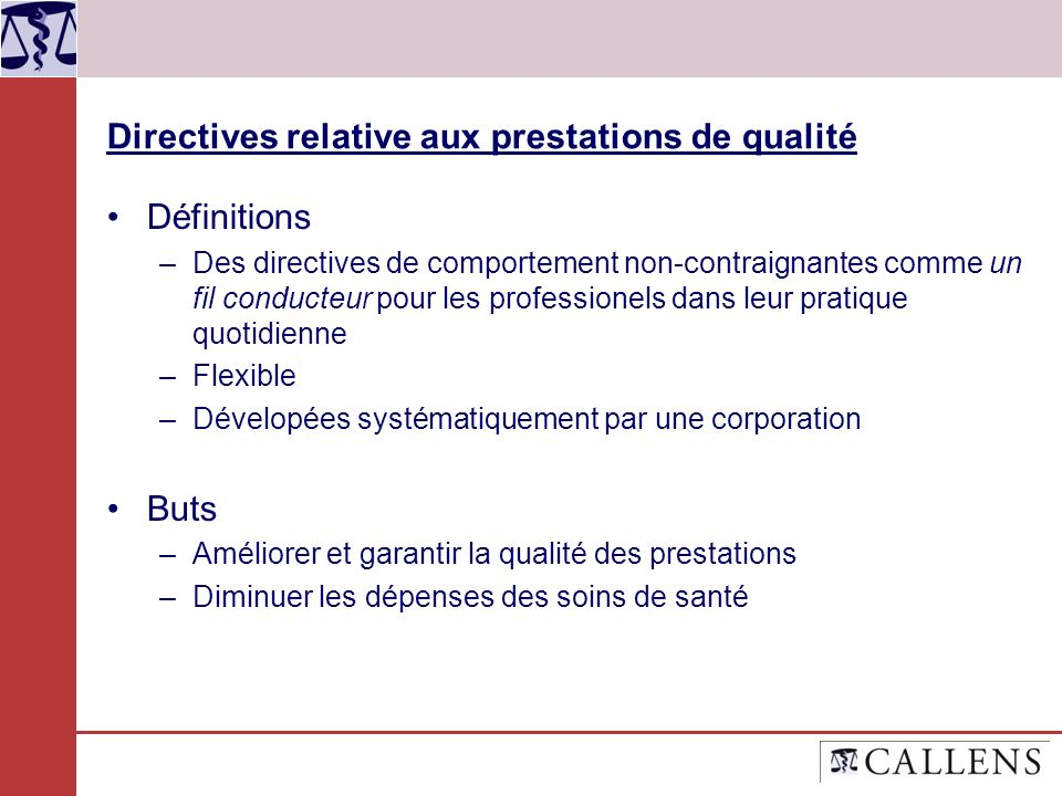 Directives relative aux prestations de qualité