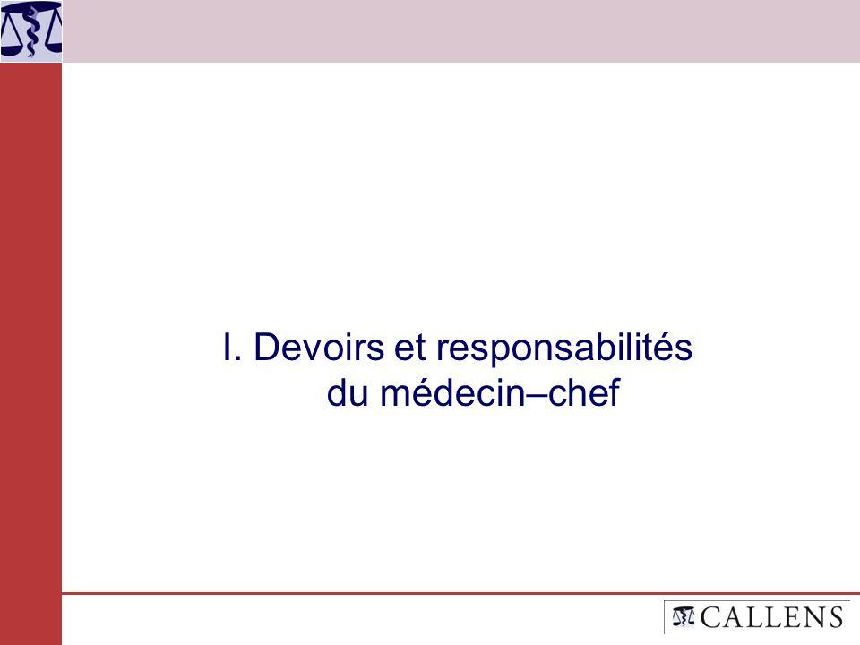 I. Devoirs et responsabilités du médecin–chef