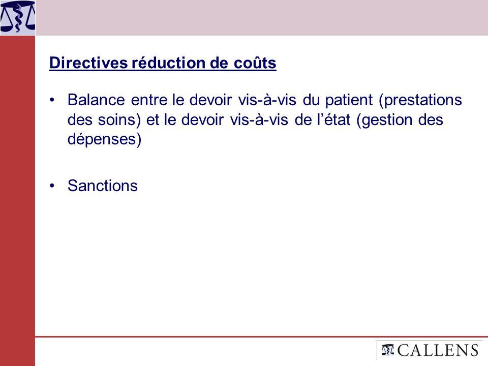 Directives réduction de coûts