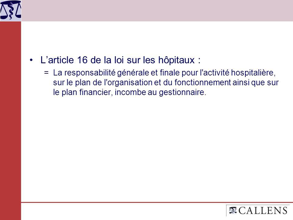 L'article 16 de la loi sur les hôpitaux :