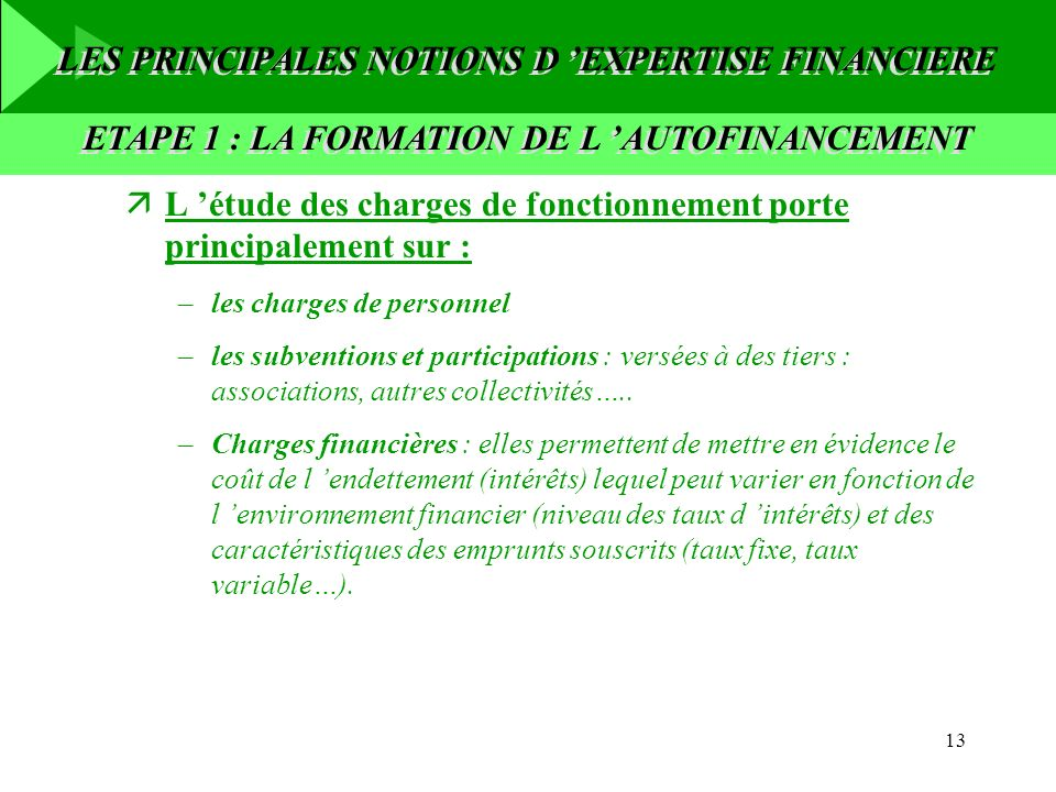 LES PRINCIPALES NOTIONS D 'EXPERTISE FINANCIERE