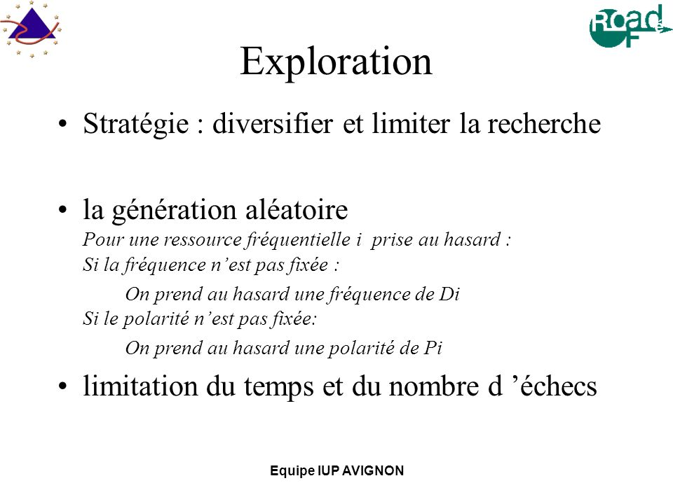 Exploration Stratégie : diversifier et limiter la recherche