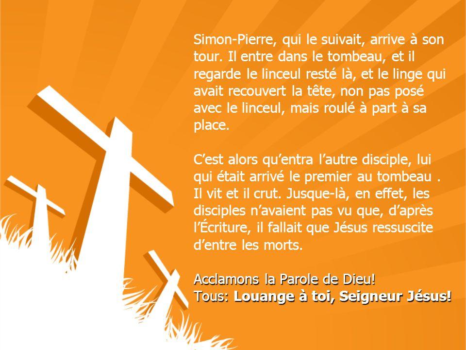 Simon-Pierre, qui le suivait, arrive à son tour