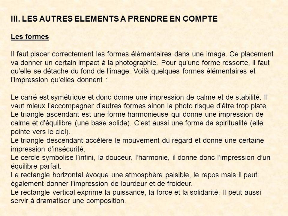 III. LES AUTRES ELEMENTS A PRENDRE EN COMPTE