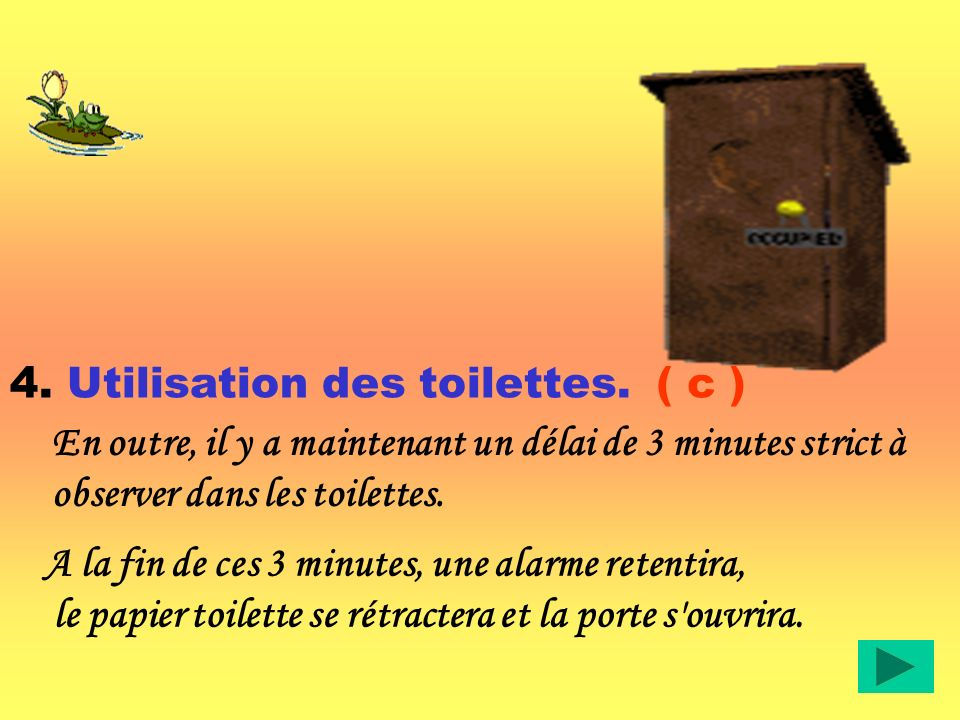 4. Utilisation des toilettes.