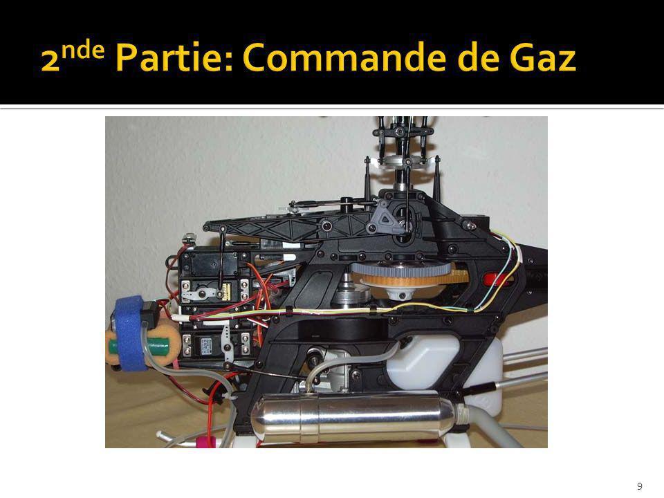 2nde Partie: Commande de Gaz
