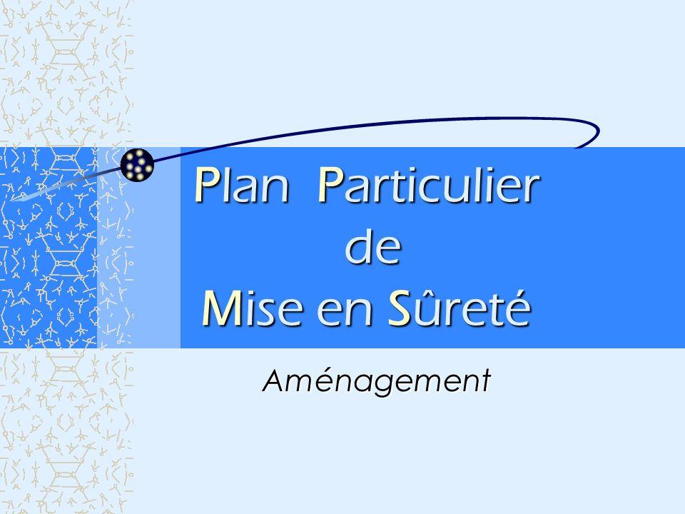 Plan Particulier de Mise en Sûreté