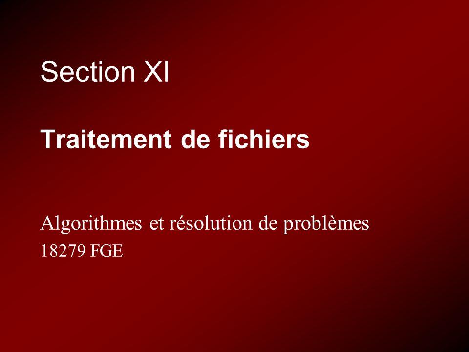 Section XI Traitement de fichiers