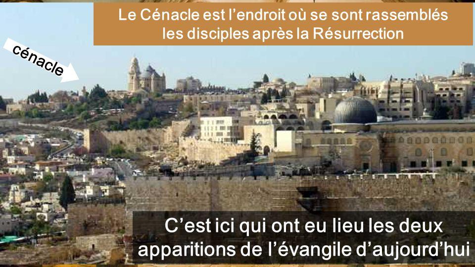 Le Cénacle est l'endroit où se sont rassemblés les disciples après la Résurrection